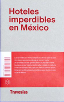 Hoteles imperdibles, the excellence of mexican publication design