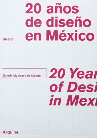 20 years of Mexican design at Galeria Mexicana del Diseno, the excellence of mexican publication design
