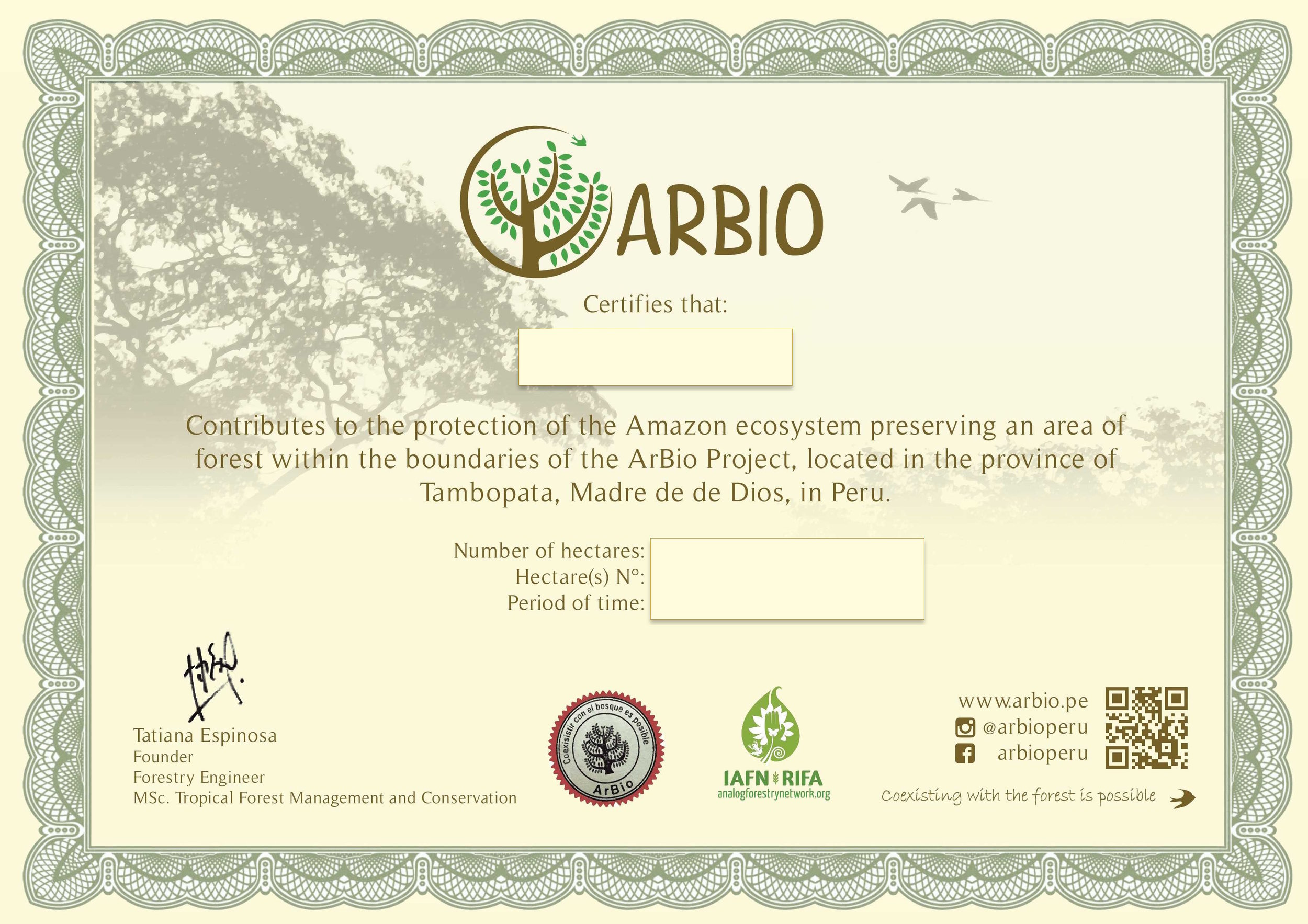 To celebrate your very own adopted hectare of Peruvian Amazon rainforest, ARBIO sends you this certificate!