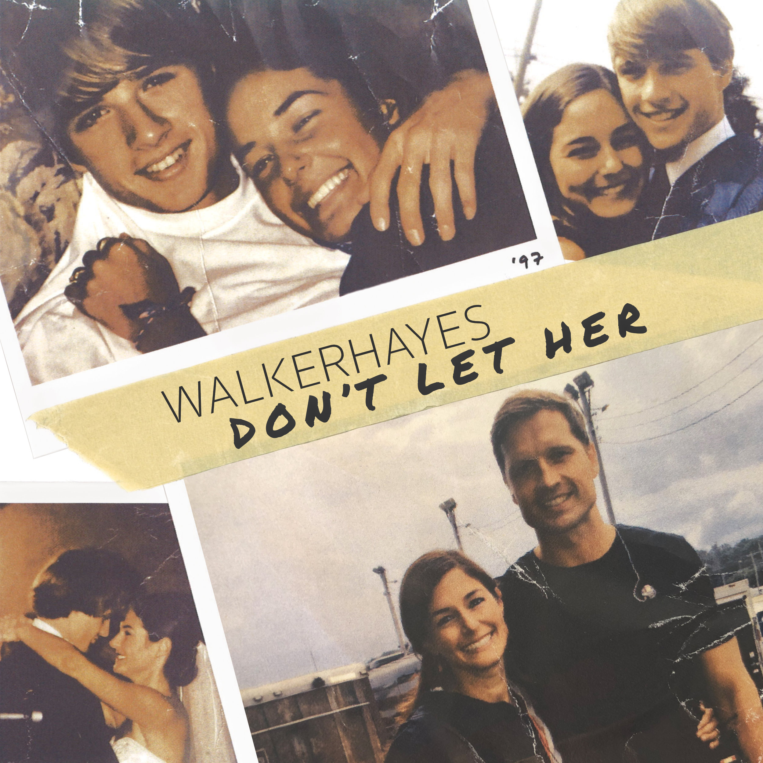 Walker Hayes - Don't Let Her - Final 2.jpg