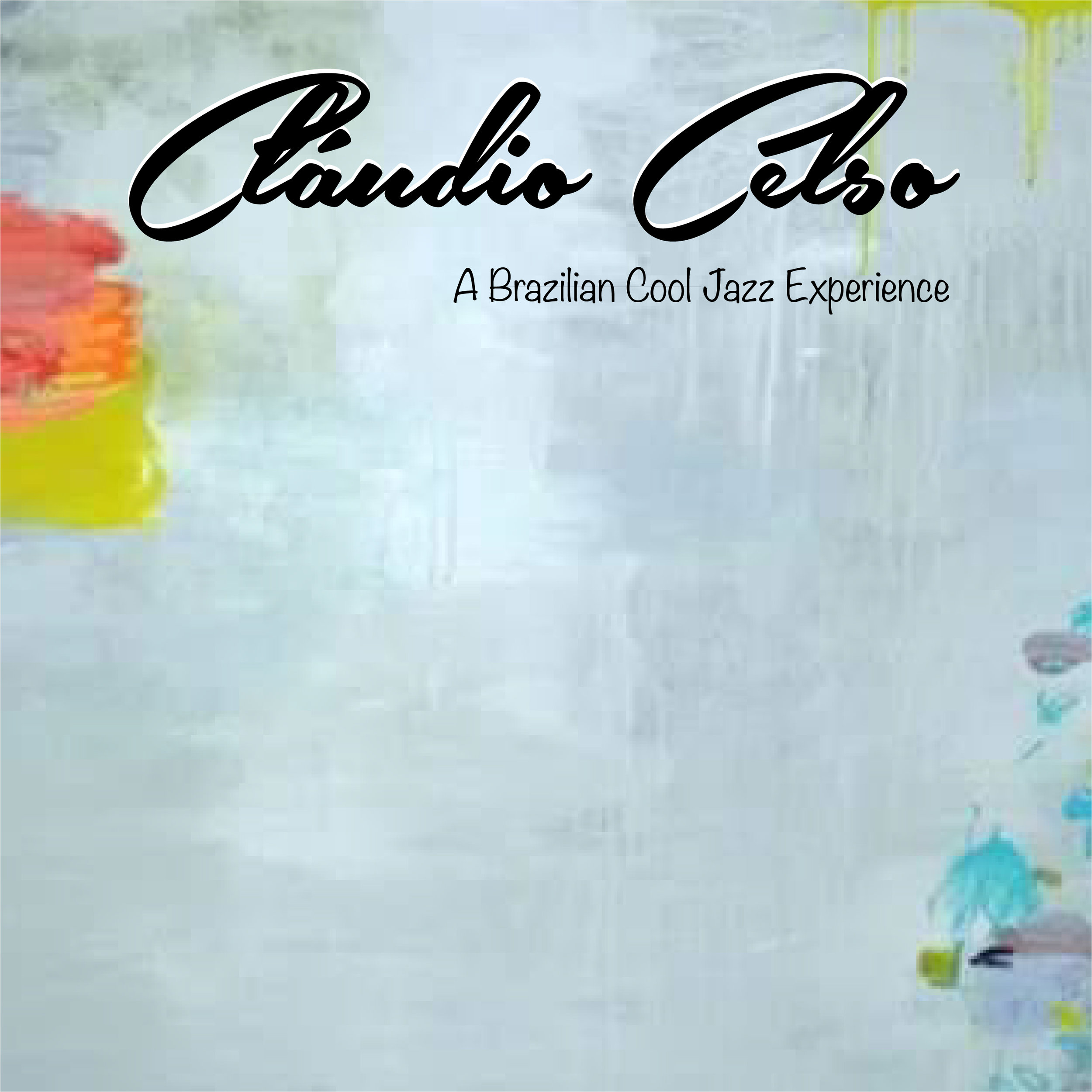Artist; Cláudio Celso release EP  A Brazilian Cool Jazz Experience  Originally recorded at Estudio Trilha Certa Sao Paulo Brazil in April 2006. Producer - Tuco Freire Recorded and mixed by Homero Lotito  Re-Recorded and remixed by Manny Monteiro at CD Audio Studios Sao Paulo Brazil in October 2018.  Producers Manny Monteiro and Tuco Freire. With additional musicians: Arthur Maia - Bass Manny Monteiro - Drums  Remastered by Frank Miret March 2019 Cover by Frank Miret  1-Hades (Claudio Celso) Claudio Celso - Guitar Lea Freire - Flute Arthur Maia - Bass Manny Monteiro - Drums Marcelo Maita - Piano  2-Swell ( Claudio Celso) Claudio Celso -Guitar Lea Freire - Flute Arthur Maia - Bass Manny Monteiro - Drums Marcelo Maita - Piano  3-Presente Para Deisy ( Claudio Celso) Claudio Celso - Guitar Arthur Maia -Bass Manny Monteiro - Drums Marcelo Maita - Piano  4-Delfina ( Claudio Celso) Claudio Celso - Guitar Arthur Maia - Bass Manny Monteiro - Drums Maecelo Maita - Piano  GENERAL SUPERVISOR - ALEX COBOS  Claudio Celso +1 (818) 479-1686 http://claudiocelso.com/ https://en.wikipedia.org/wiki/Claudio_Celso https://pt.wikipedia.org/wiki/Claudio_Celso