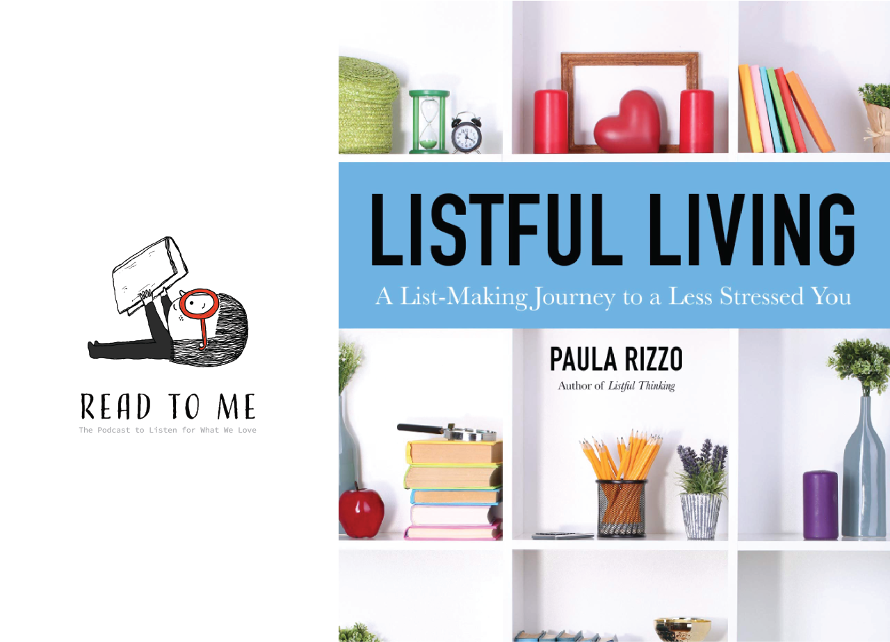 Get your copy of   LISTFUL LIVING right here  . If you pre-order before Sept 15, you can get two very awesome bonuses — a personalized bookplate AND a  LISTFUL LIVING COLORING BOOK  (so cool). Just email your receipt to   tabitha@paularizzo.com   to get them. Go!