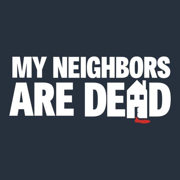 MyNeighborsAreDead_Logo_2019-600x600.jpg