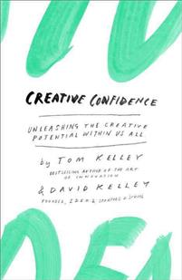 creative-confidence-unleashing-the-creative-potential-within-us-all.jpg