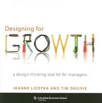 designing-for-growth-a-design-thinking-tool-kit-for-managers.jpg