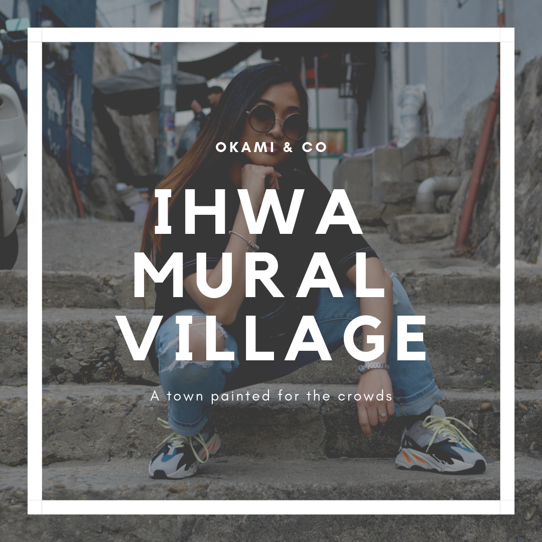 Ihwa Mural Village.png