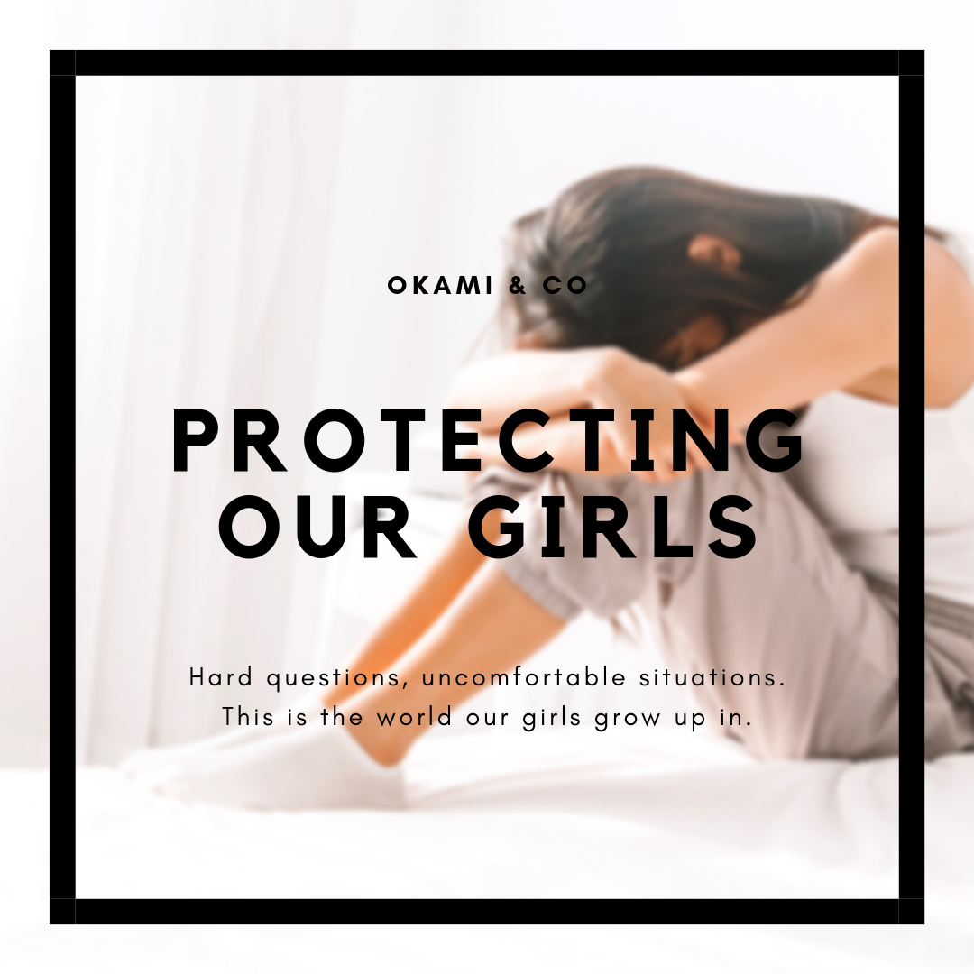 Protecting Our Girls