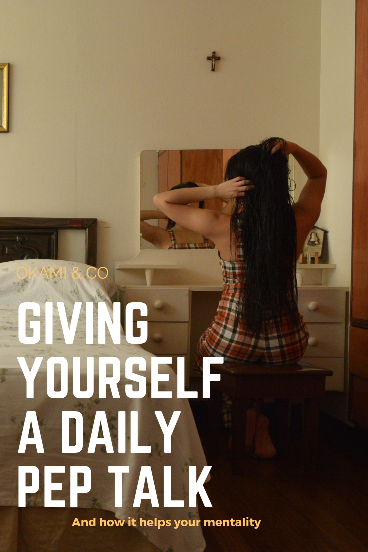 Giving yourself a daily pep talk