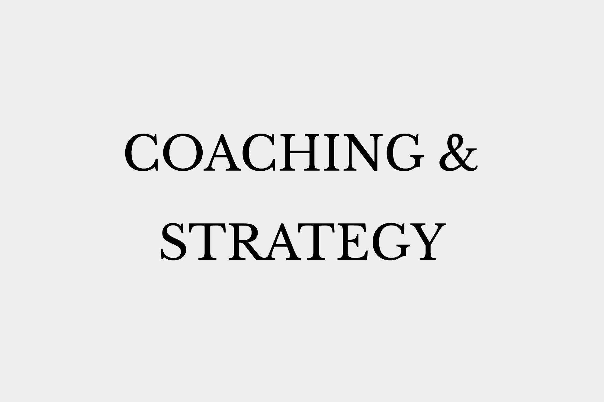 Coaching & Strategy