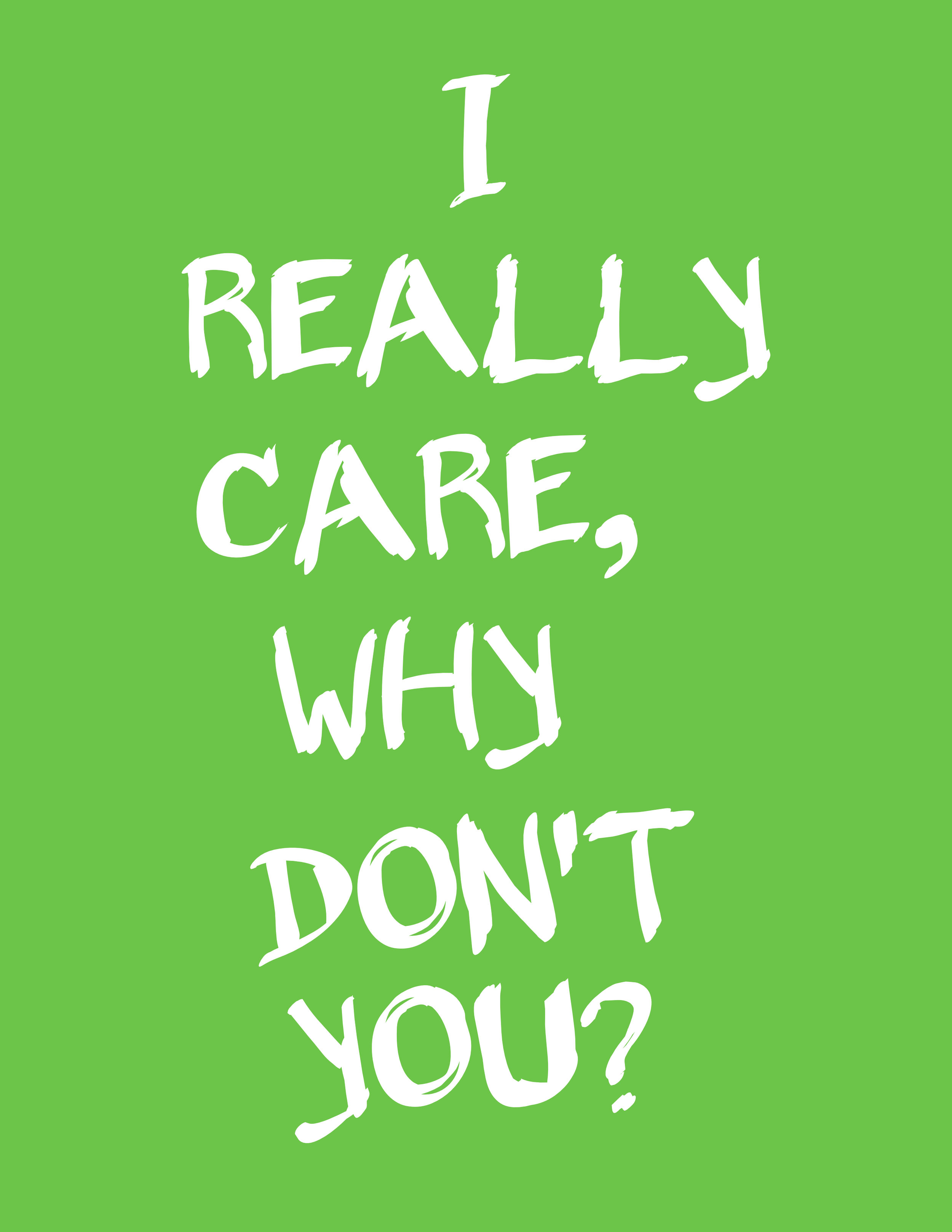 """I Really Care, Why Don't You? - My response to Melania Trump wearing an inappropriate jacket at one of the holding facilities for immigrant children. It said """"I really don't care, do U?""""."""