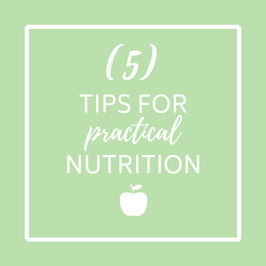 5 tips for practical nutrition (8).png
