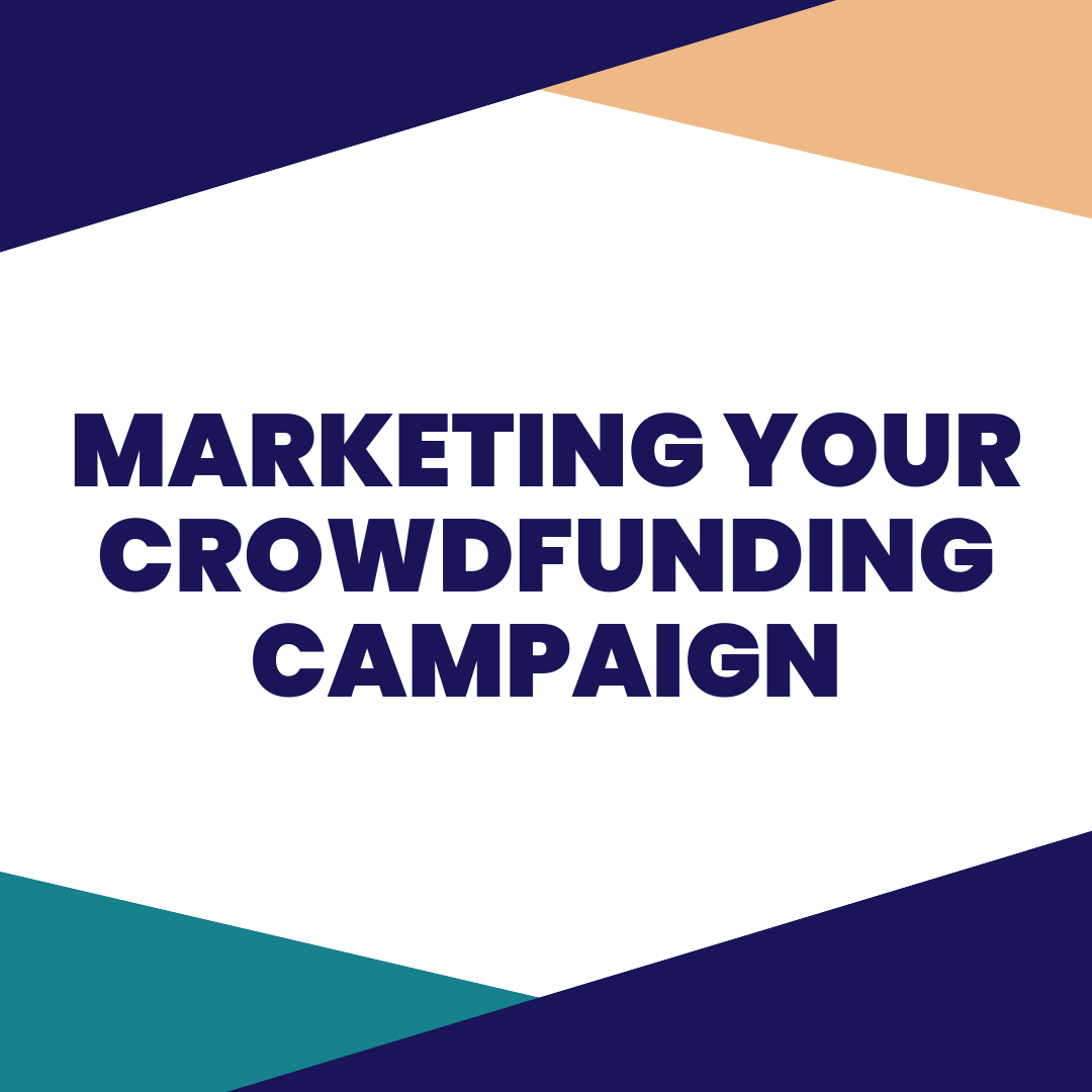 Marketing your crowdfunding campaign - Crowdfunding is marketing, so knowing who your audience is, where they are, and how to talk to them is critical to succeeding at marketing. That's what you will learn in this coaching session.