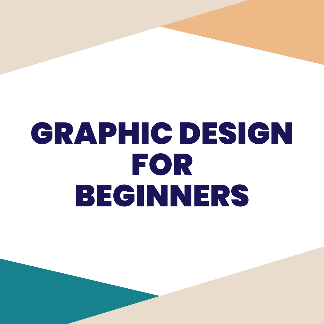 GRAPHIC DESIGN FOR BEGINNERS - Whether you have a business, side-hustle, passion project, or a non-profit, you need to know how to create professional-looking social graphics. In this seminar, you will learn how to create social graphics using simple tools that will level up your socials.CLASS PREVIEW
