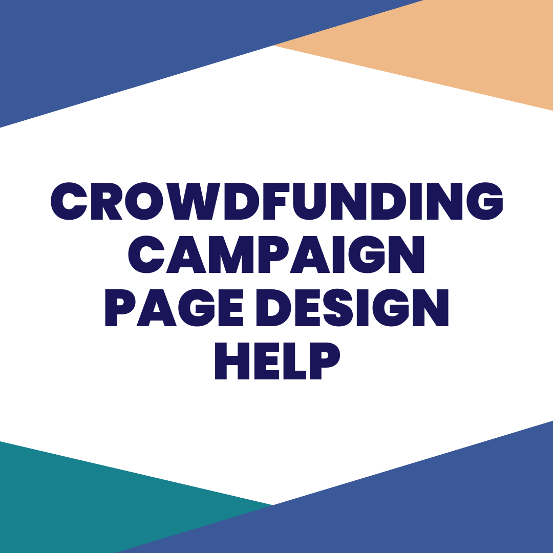 crowdfunding campaign page design help - On a budget, and looking to