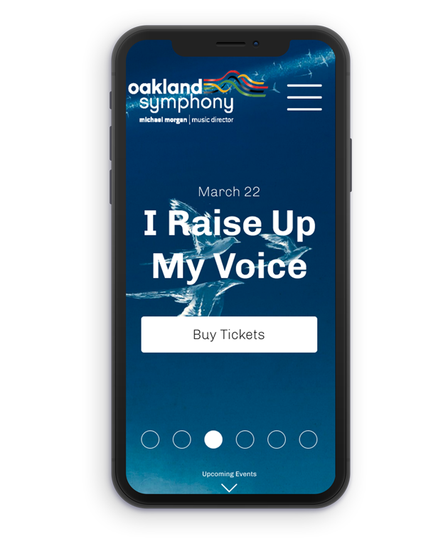 Easy to access - Users want to find what events quickly and know what they are getting into. By having featured events along with their respective call to action buttons easily accessible on the home page, Oakland Symphony can frame the events they are hosting as events millennials will find appealing.