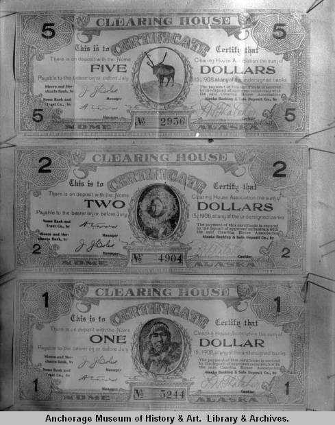 Miner money, Clearing House Association of Nome, 1908, $5, $2, $1..jpg