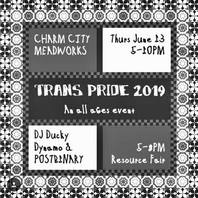 THURSDAY!!!🔊 . Join us at @charmcitymead for our Officially Unofficial Trans Pride Festival! 🎉  Featuring a resource fair 👍🏾 Performances by @p0stb1nary, @itz.ravynn_, @bbygirl_devine1, @k_theprettyone & @duckydynamo! 🙌🏾 No cover (donations are appreciated)💋 ALL AGES! ✨  See y'all on Thursday, June 13th from 5-10p for Trans Pride!  #bmoretransalliance #charmcitymeadworks #BmoreTransPride #bmoretrans #baltimore #bmore #mybmore #mybaltimore #transisbeautiful
