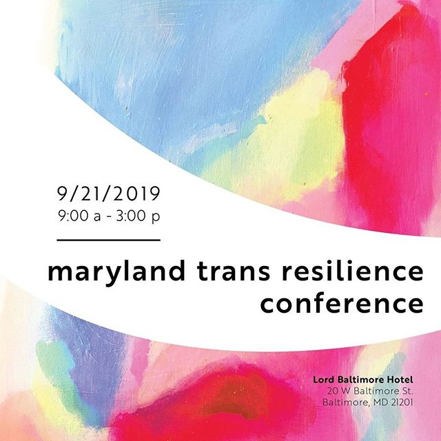 HAPPENING TODAY!!!⠀ Join us at the Lord Baltimore Hotel from 9AM to 3PM for The Maryland Trans Resilience Conference! Details can be found on the MTRC website. [link in bio]