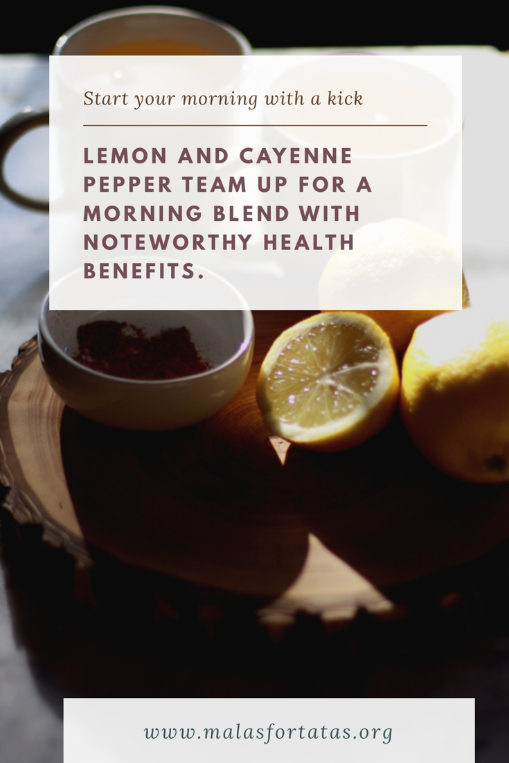lemon and cayenne pepper to start your day