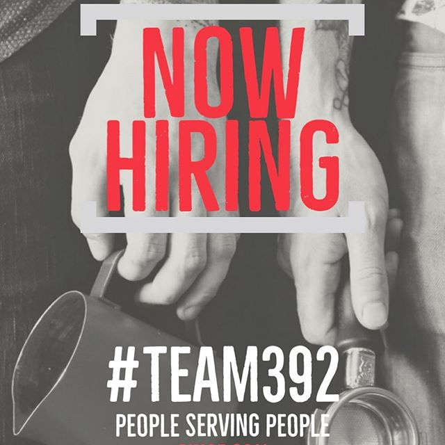 Looking for Hospitality Superstars to join #Team392! Put the word out! Grow with us! DM us for more info. #HelpWanted #392Caffe