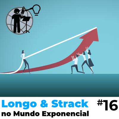 Longo e Strack #16 - Inovação e Mudanças - PC.png