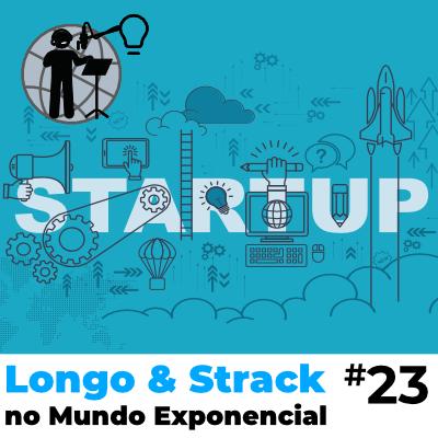 Longo e Strack #23 - Startups e Empresas Estabelecidas - PC.png