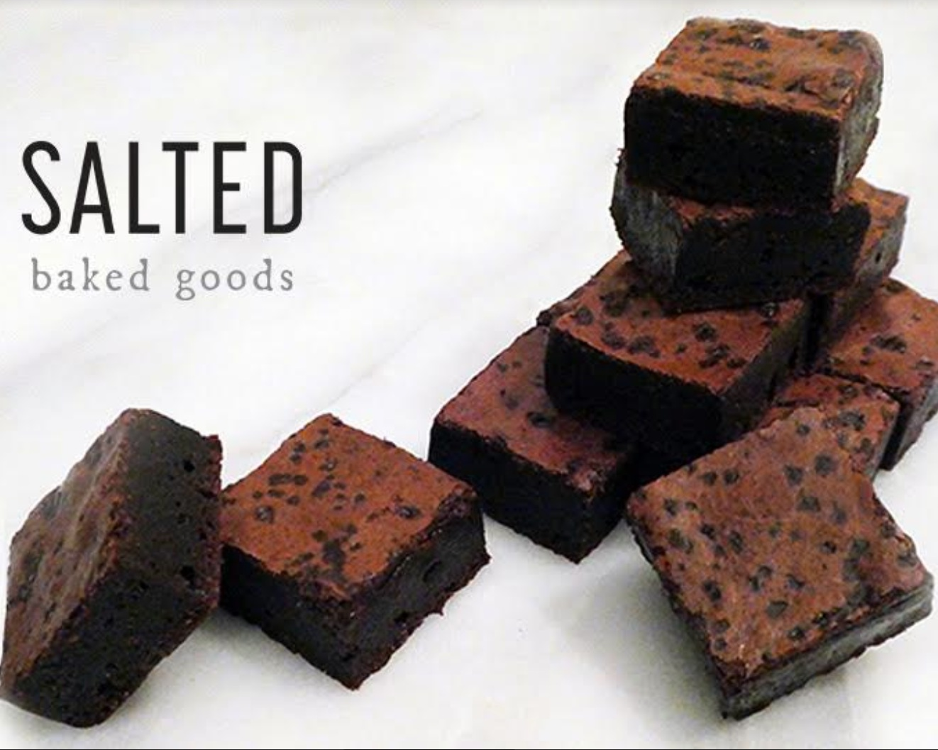 Salted Baked Goods - Baked goods with a special twist of salt along with sugary goodness