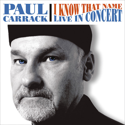 I Know That Name: Live In Concert