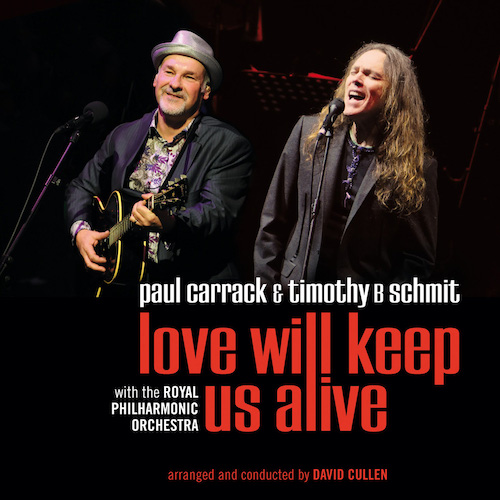 Love Will Keep Us Alive (with Timothy B. Schmit)