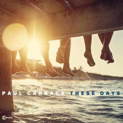 Paul Carrack - These Days - Single (Remix)