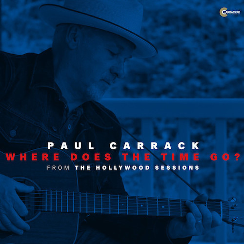 Paul Carrack - Where Does The Time Go (Hollywood Sessions)