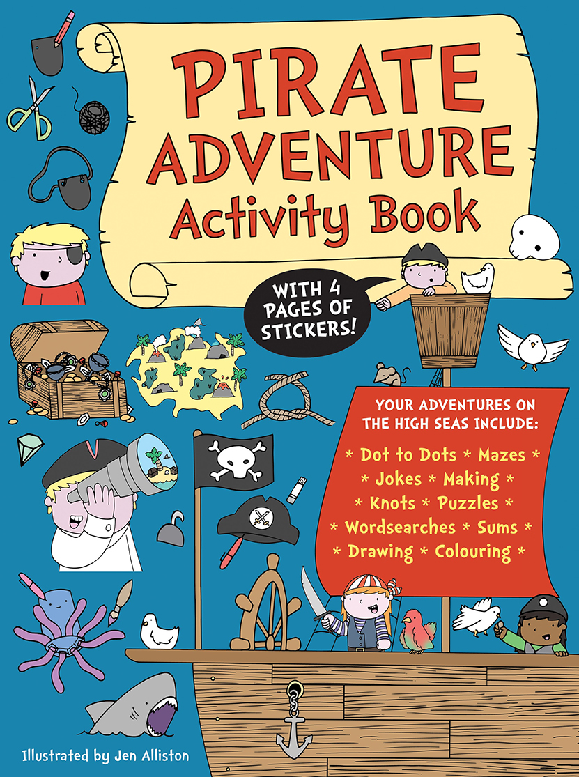Pirate Adventure Activity Book - Ahoy there matey!This fabulous pirate-themed activity book will entertain children wherever they are on the high-seas! The pages are crammed with all sorts of fun, including dot to dot, spot the difference, colouring in and other activities.Fun and educational, Pirate Adventure Activity Book features beautiful, bright illustrations that will draw children in and keep them busy. And while they are enjoying the mazes, matching and counting, the games are helping them to develop a wide range of skills, including observational, conversational and motor.