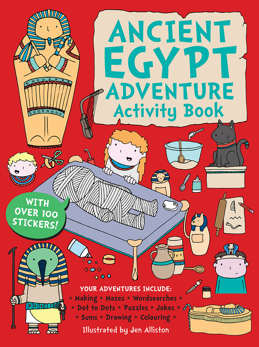 "Ancient Egypt Adventure Activity Book - ""Mummy! Please can I have that lovely book?""This brilliant Ancient Egyptian-themed activity book will keep children entertained for hours on end. The pages are crammed with all sorts of fun, including puzzles, anagrams, maths, codes, spot the difference, colouring in and other engaging activities.Absorbing and educational, the Ancient Egypt Adventure Activity Book features beautiful, bright illustrations that will draw children in and keep them busy. And while they are enjoying the mazes, matching and counting, the activities are helping them to develop a wide range of skills, including observational, conversational and motor skills. They'll also find out more about the fascinating world of Ancient Egypt along the way."