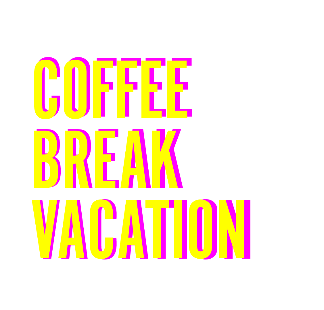 coffee break vacation