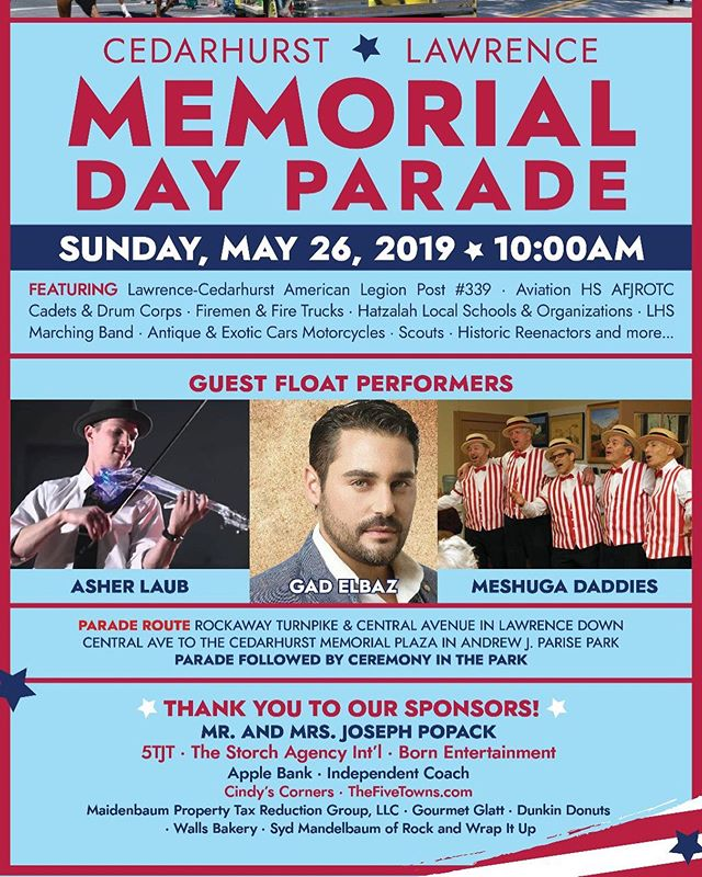 Join us this Sunday May 26 2019 ar 10:00am for the annual #memorialday parade. Guest float performers include @gadelbaz @asherlaub.