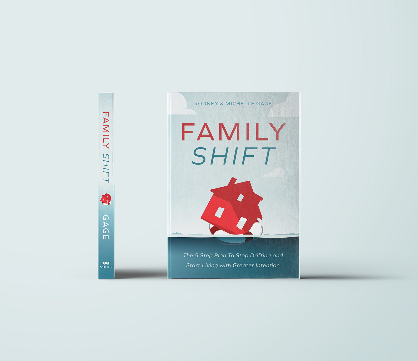 FAMILY SHIFT | The 5 step proven plan to stop drifting and start living with greater intention! In Stores 9/17/19