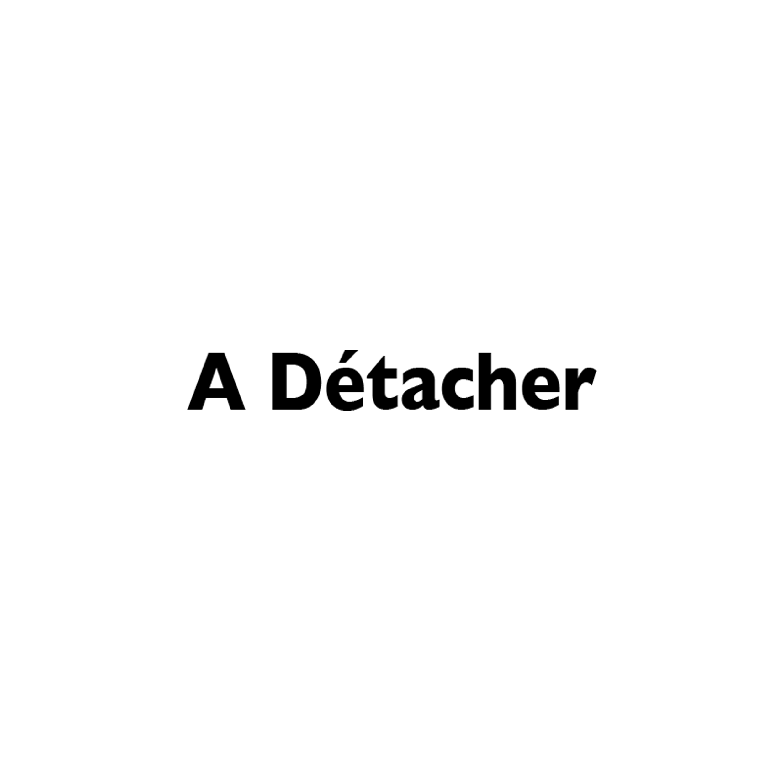 A detacher.png