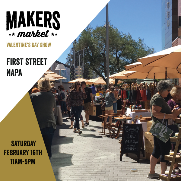 Makers Market Napa Feb 16th