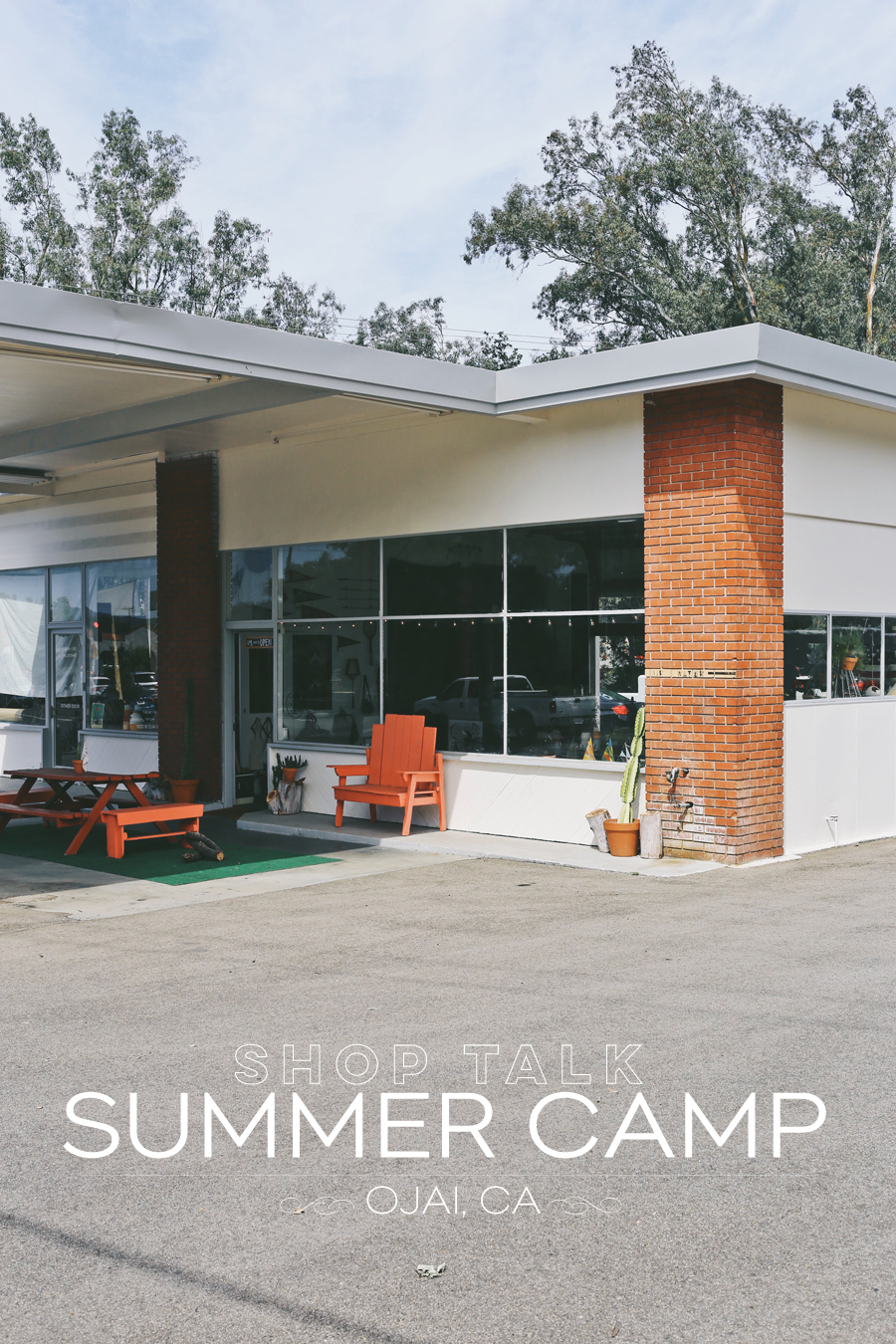 Shop Talk | Summer Camp Ojai | Dine X Design