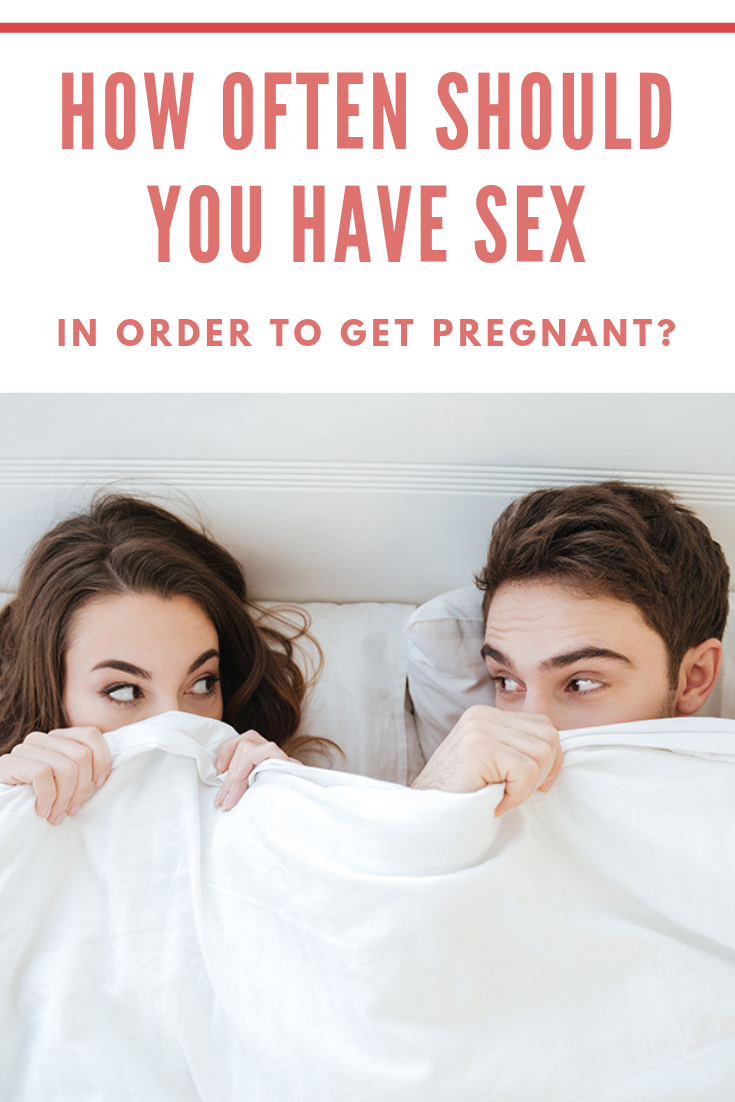How often should do sex to get pregnant