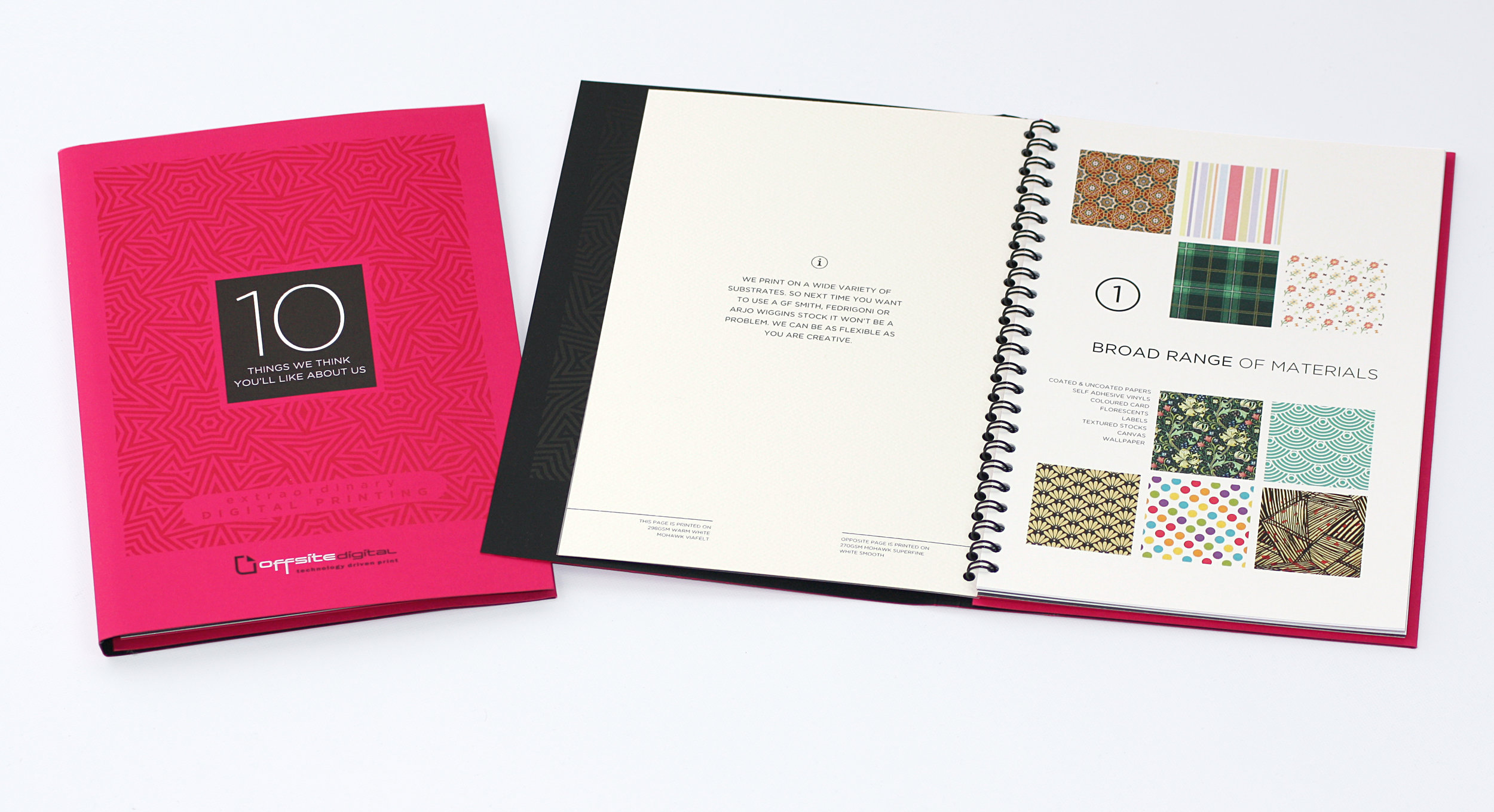 Please ask for a copy of our free '10 things' brochure. All our in house process' bound into one little book.