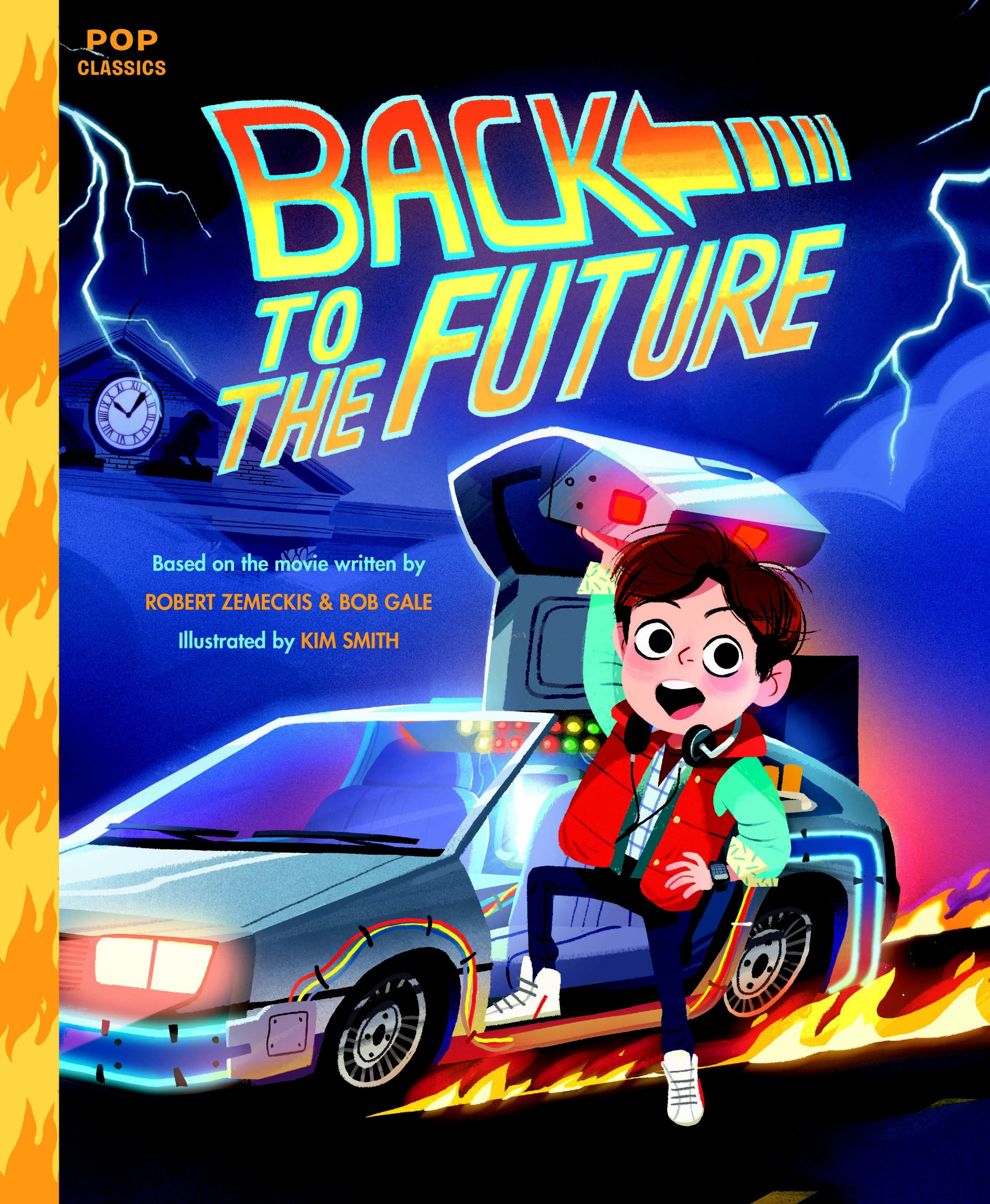 Back to the Future: The Classic Illustrated Storybook -