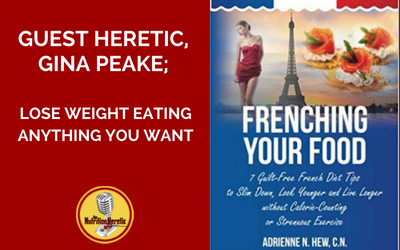 Gina-Peake-losing-weight-with-Frenching-Your-Food-on-The-Nutrition-Heretic-Podcast.png