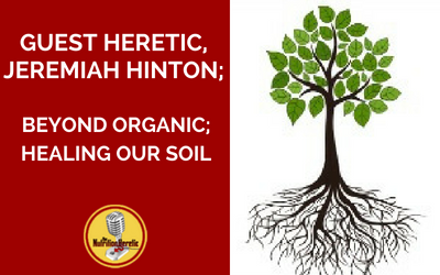 Jeremiah-Hinton-Healing-Our-Soil-on-The-Nutrition-Heretic-Podcast.png