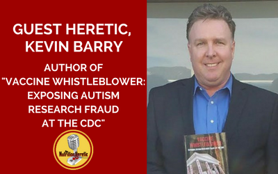 Kevin-Barry-Vaccine-Whistleblower-at-the-CDC-on-the-Nutrition-Heretic-Podcast.png