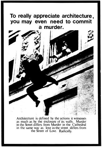 Source  - Advertisement for Architecture - Bernard Tschumi 1975.