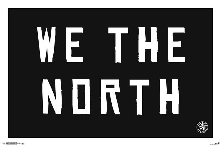 TORONTO-RAPTORS-WE-THE-NORTH-POSTER-22-X-34__RP15397-Z.jpeg