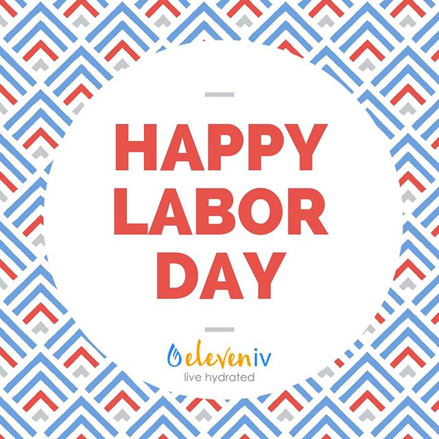 Have a safe and fun holiday!!🎉💥 We will be back in the office Tuesday September 3rd✨ Stay hydrated💧💧💧 . . . #eleveniv #livehydrated #ivtherapydallas #hydration #ivhydration #ivvitamindrip #ivdrip #ivtherapy #ivvitamintherapy #universitypark #ivtherapysolutions #dallas #wellness #parkcities #health #energy #immunity #highlandpark #smu #b12shots