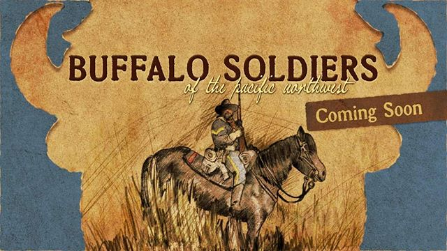 Coming Soon!!! Buffalo Soldiers of the Pacific Northwest Documentary  #buffalosoldiers #buffalosoldiersofthePNW #documentary #indiefilms #blackfilms #blackdirector #blackhistory #americanhistory