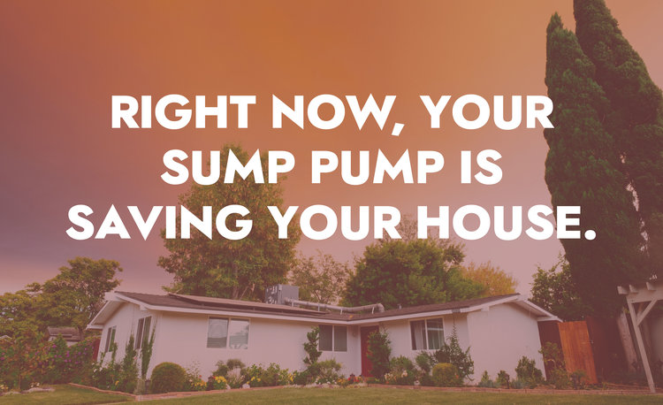 right-now-your-sump-pump-saving-your-house.jpg